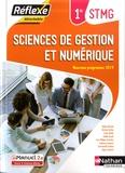 Hélène Berland et Christine Darlay - Sciences de gestion et numérique 1re STMG Réflexe.