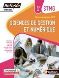 Hélène Berland et Christine Darlay - Sciences de gestion et numérique 1re STMG Réflexe - Manuel.