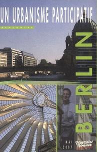 Hélène Bernard - Berlin - Un urbanisme participatif.