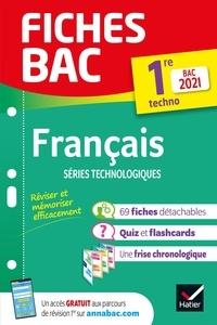 Hélène Bernard et Denise Maréchal - Fiches bac Français 1re technologique Bac 2021 - nouveau programme de Première 2020-2021.