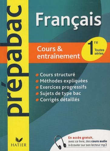Hélène Bernard et Bertrand Darbeau - Français 1e toutes séries - Cours & entraînement.