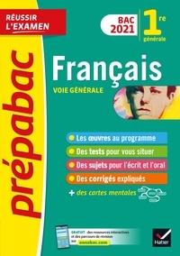 Hélène Bernard et Denise Maréchal - Français 1re générale Bac 2021 - Prépabac Réussir l'examen - nouveau programme de Première 2020-2021.