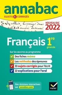 Hélène Bernard et Sylvie Dauvin - Français 1re générale - Sujets & corrigés.