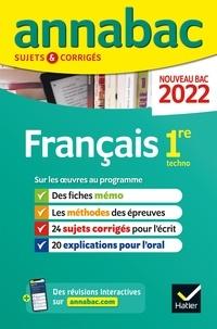 Hélène Bernard et Sylvie Dauvin - Français 1re techno - Sujets & Corrigés.
