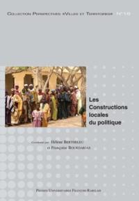Hélène Bertheleu et Françoise Bourdarias - Les constructions locales du politique.