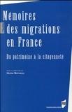 Hélène Bertheleu - Mémoires des migrations en France - Du patrimoine à la citoyenneté.