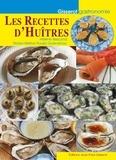 Hélène Bescond et Marie-Hélène Rousic-Guervenou - Les recettes d'huîtres.