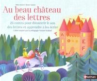 Galabria.be Au beau château des lettres - 26 contes pour découvrir le son des lettres et apprendre à les écrire Image