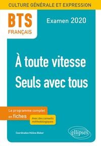 Lesmouchescestlouche.fr BTS Français, A toute vitesse ; Seuls avec tous - Epreuve de culture générale et expression Image