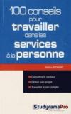 Hélène Bienaimé - 100 conseils pour travailler dans les services à la personne.