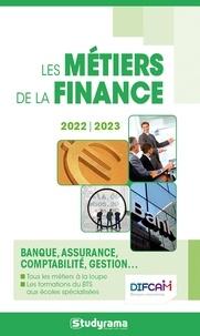Hélène Bienaimé et Marie-Lorène Giniès - Les métiers de la finance - Banque, assurance, comptabilité, gestion....