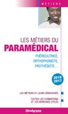 Hélène Bienaimé et Marie-Lorène Giniès - Les métiers du paramédical.