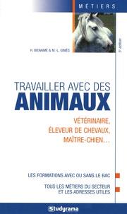 Hélène Bienaimé et Marie-Lorène Giniès - Travailler avec des animaux.