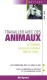 Hélène Bienaimé et Sabine Fosseux - Travailler avec des animaux.