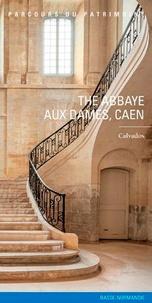The abbaye aux Dames, Caen - Calvados.pdf