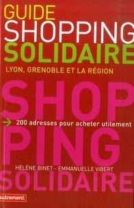 Hélène Binet et Emmanuelle Vibert - Guide du shopping solidaire - Lyon, Grenoble et la région.