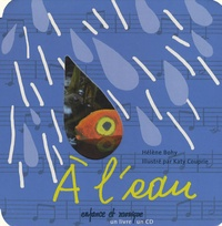 Hélène Bohy - A l'eau. 1 CD audio