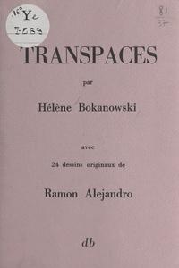 Hélène Bokanowski - Transpaces.