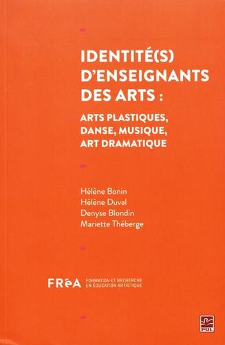 Identité(s) d'enseignants des arts. Arts plastiques, danse, musique, art dramatique