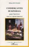 Hélène Bouchard - Commerçantes de Kinshasa - Pour Survivre.