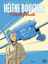 Olivier Dauger - Hélène Boucher, l'étoile filante - -.
