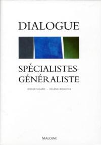 Dialogue spécialistes-généralistes - Hélène Bouchez |