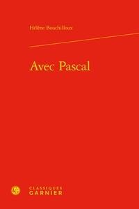 Hélène Bouchilloux - Avec Pascal.