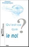 Hélène Bouchilloux - Qu'est-ce que le mal ?.