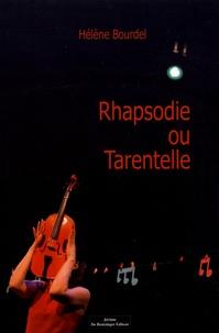 Hélène Bourdel - Rhapsodie ou tarentelle.