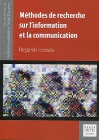 Hélène Bourdeloie et David Douyère - Méthodes de recherche sur l'information et la communication.