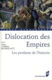Hélène Boursicaut - Dislocation des Empires : les perdants de l'histoire.