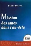 Hélène Bouvier - Mission des âmes dans l'au-delà.