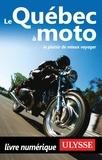 Hélène Boyer et Odile Mongeau - Le Québec à moto.