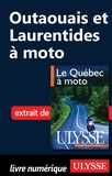 Hélène Boyer et Odile Mongeau - Le Québec à moto - Chap. Outaouais et Laurentides à moto.
