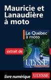 Hélène Boyer et Odile Mongeau - Le Québec à moto - Chap. Mauricie et Lanaudière à moto.