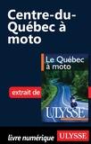 Hélène Boyer et Odile Mongeau - Le Québec à moto - Chap. Centre du Québec à moto.