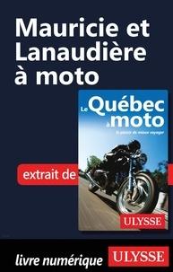 Hélène Boyer et Odile Mongeau - Mauricie et Lanaudière à moto.