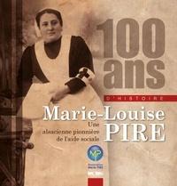 Hélène Brauener - 100 ans d'histoire - Marie-Louise Pire.
