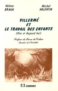 Hélène Braun et Michel Valentin - Vuillermé et le travail des enfants - (Hier et aujourd'hui).