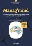 Hélène Brissart et Elodie Morèle - Manag'mind - Un matériel modulable pour la prise en charge cognitive de la mémoire de travail, avec 5 cahiers d'exercices.