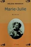Hélène Brodeur - Marie-Julie.