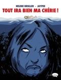 Hélène Bruller et  Jaypee - Tout ira bien ma chérie !.