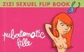Hélène Bruller et  Zep - Zizi sexuel flip book - Tome 2, Pubertomatic fille/garçon.