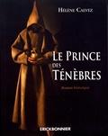 Hélène Calvez - Le prince des ténèbres.