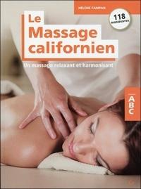 Hélène Campan - Le massage californien - Un massage relaxant et harmonisant.