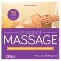 Hélène Campan - Ma leçon de massage - Relaxez-vous et luttez contre le stress au quotidien  ! - Livre + vidéo en téléchargement.