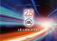 Eurotunnel - Le lien vital.pdf