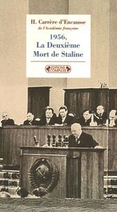 Hélène Carrère d'Encausse - La Deuxième Mort de Staline.