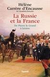 Hélène Carrère d'Encausse - La Russie et la France - De Pierre le grand à Lénine.