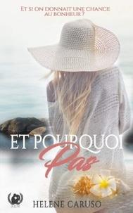 Hélène Caruso - Et pourquoi pas ? - Romance.